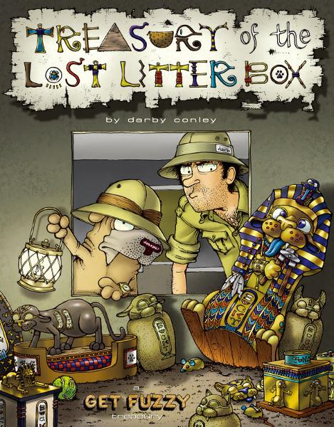 Treasury of the Lost Litter Box: A Get Fuzzy Treasury By: Darby Conley