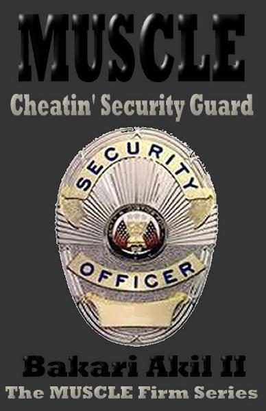 MUSCLE - The Cheatin' Security Guard  (Short Story)