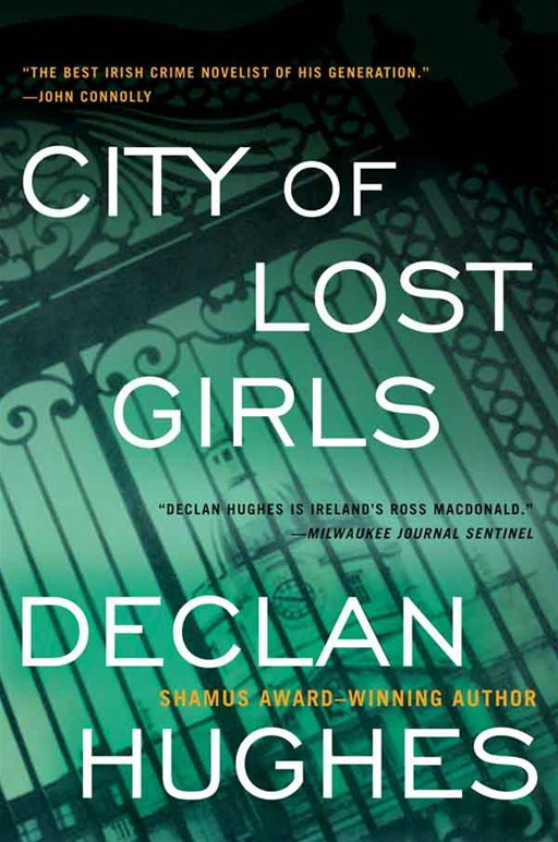 City of Lost Girls By: Declan Hughes