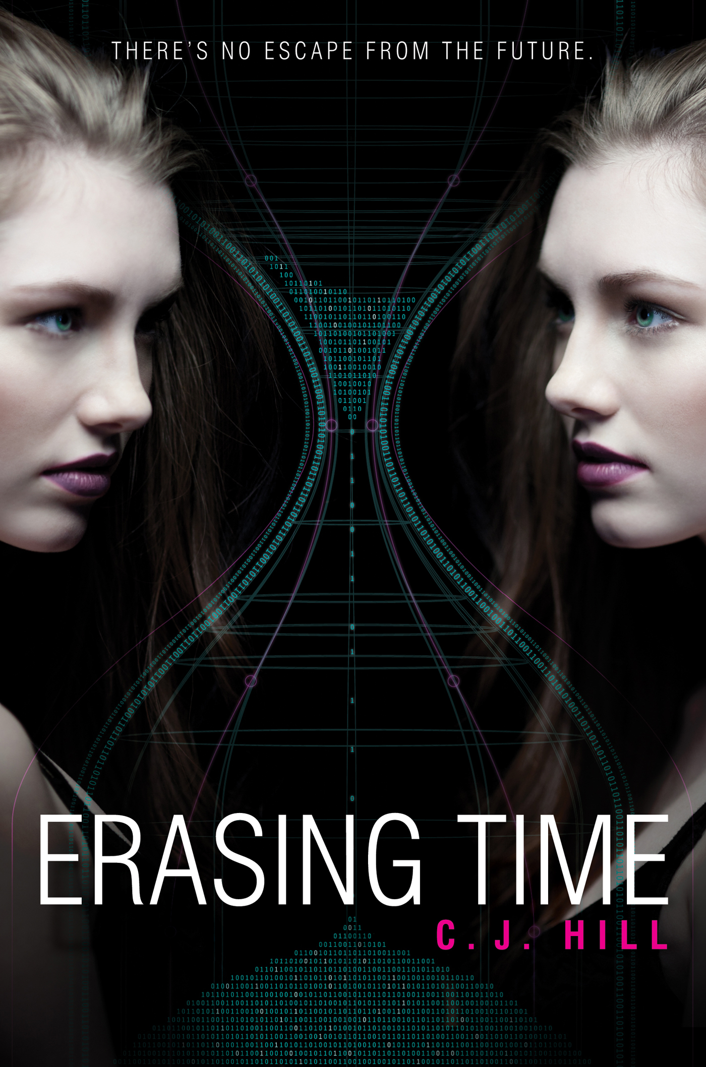 Erasing Time By: C. J. Hill