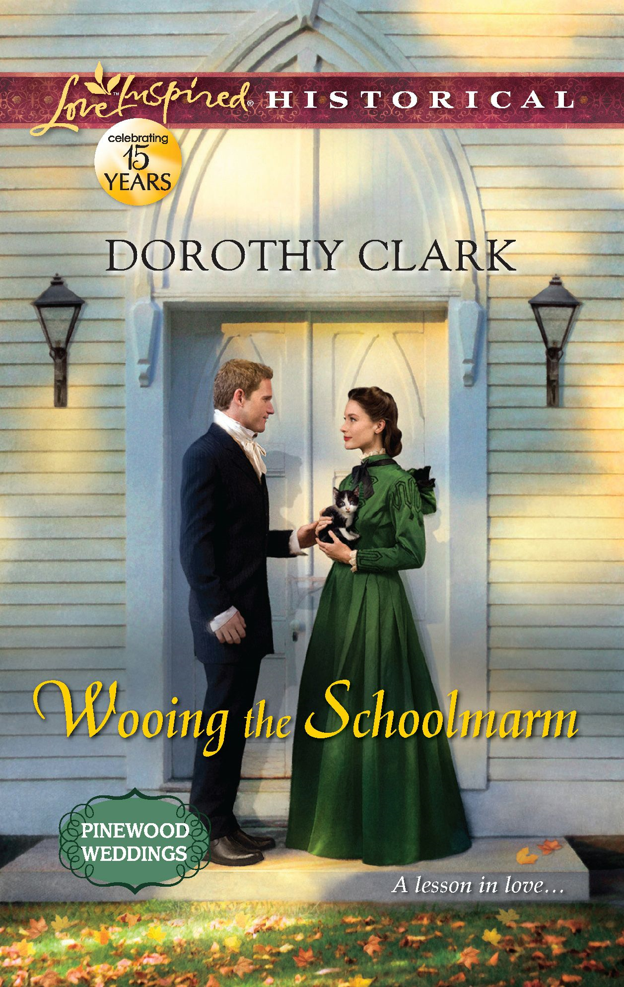 Wooing the Schoolmarm By: Dorothy Clark