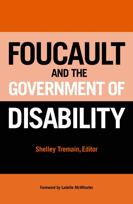 Foucault and the Government of Disability