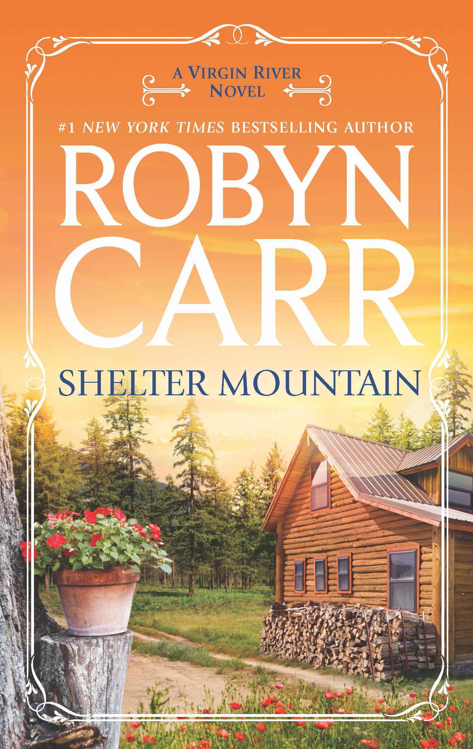 Shelter Mountain By: Robyn Carr