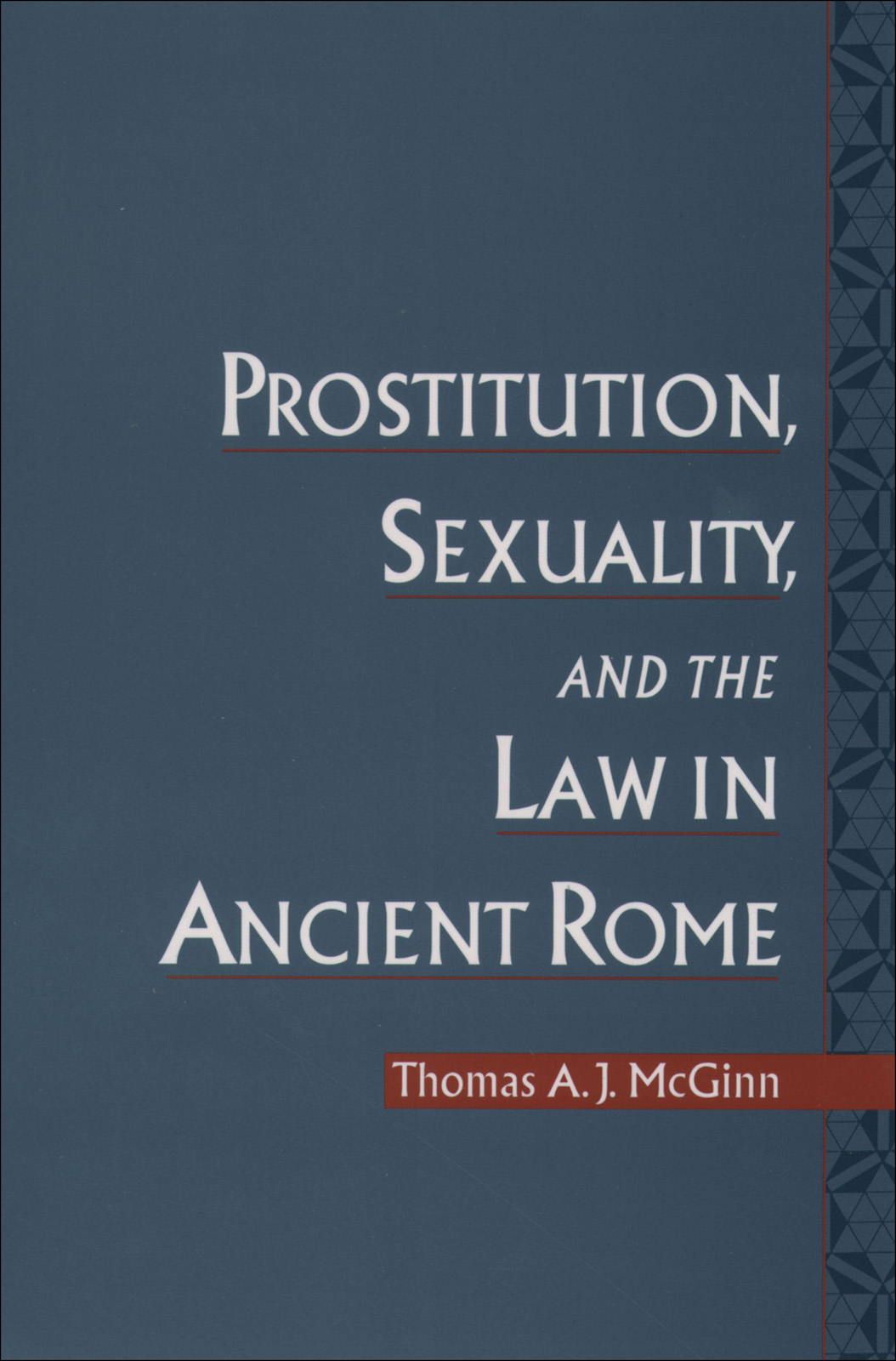 Prostitution,  Sexuality,  and the Law in Ancient Rome