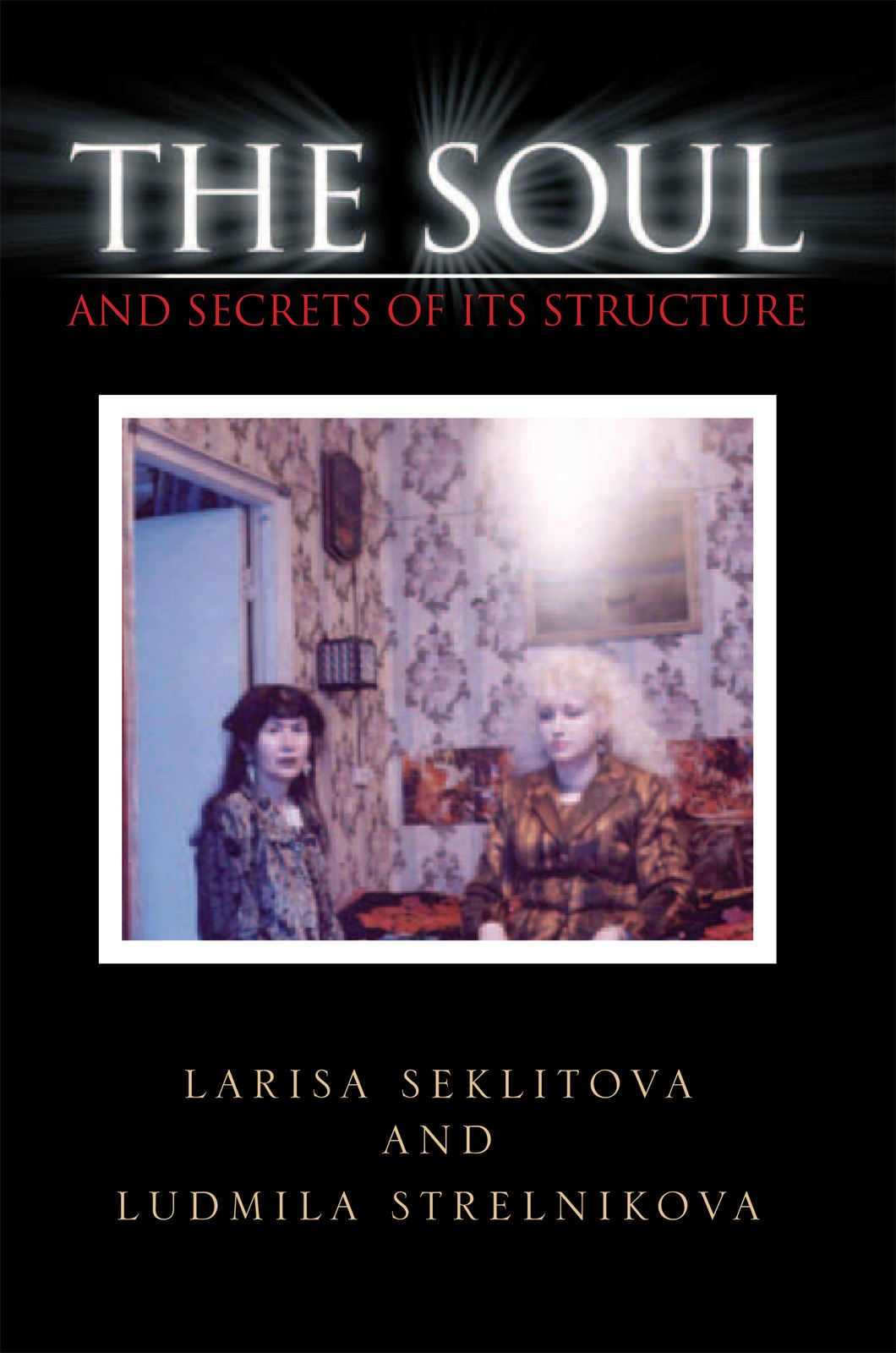 download the soul and secrets of ıts structure