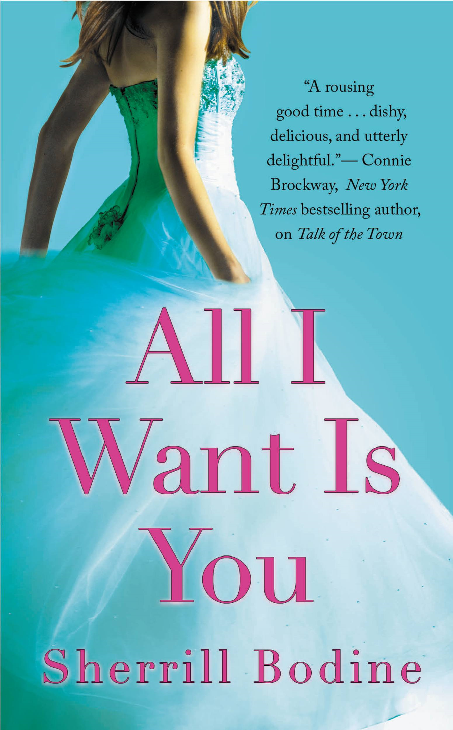All I Want Is You By: Sherrill Bodine
