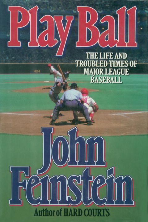 Play Ball By: John Feinstein