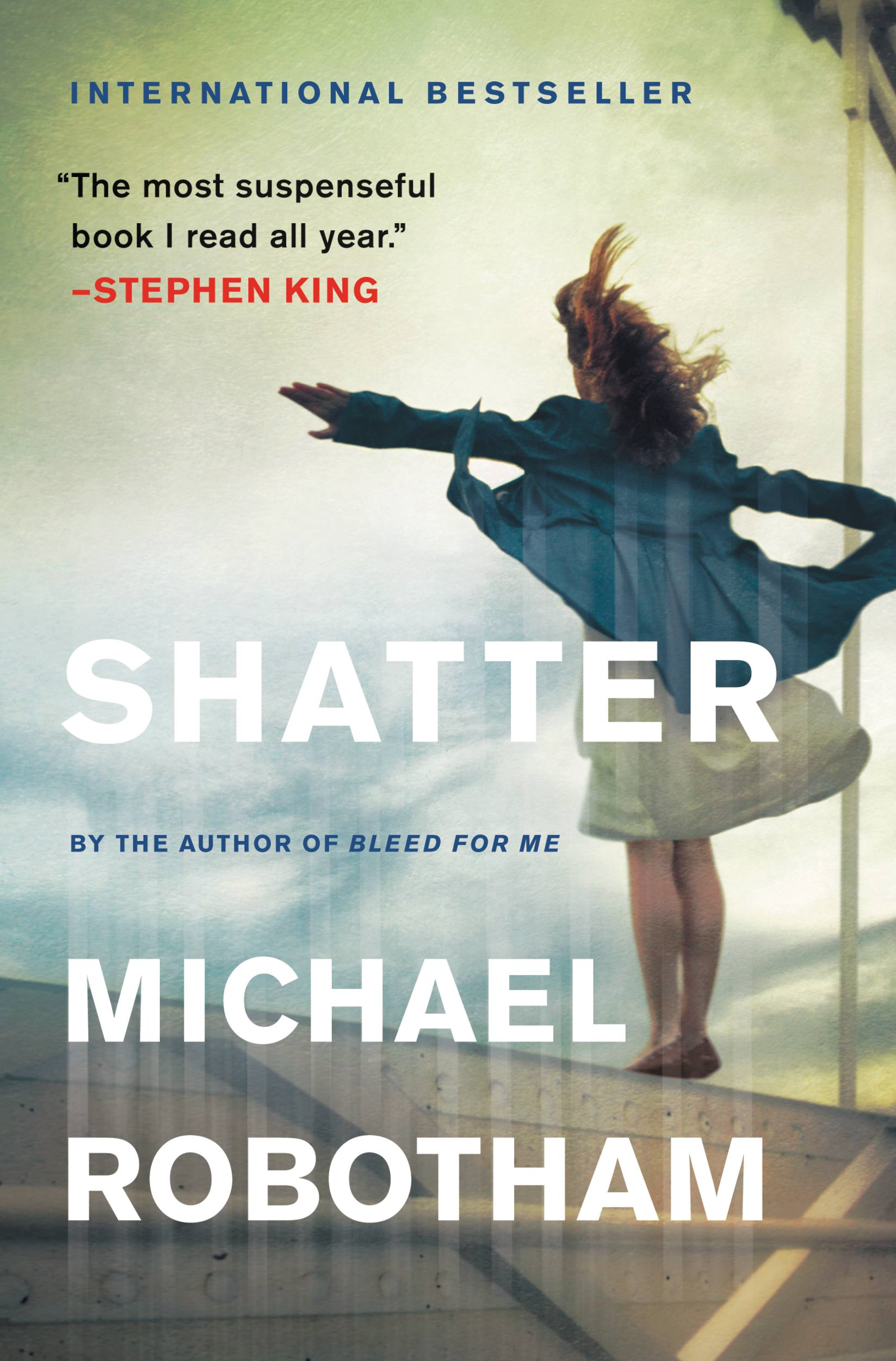 Shatter By: Michael Robotham