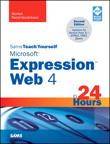 Sams Teach Yourself Microsoft Expression Web 4 in 24 Hours By: Morten Rand-Hendriksen