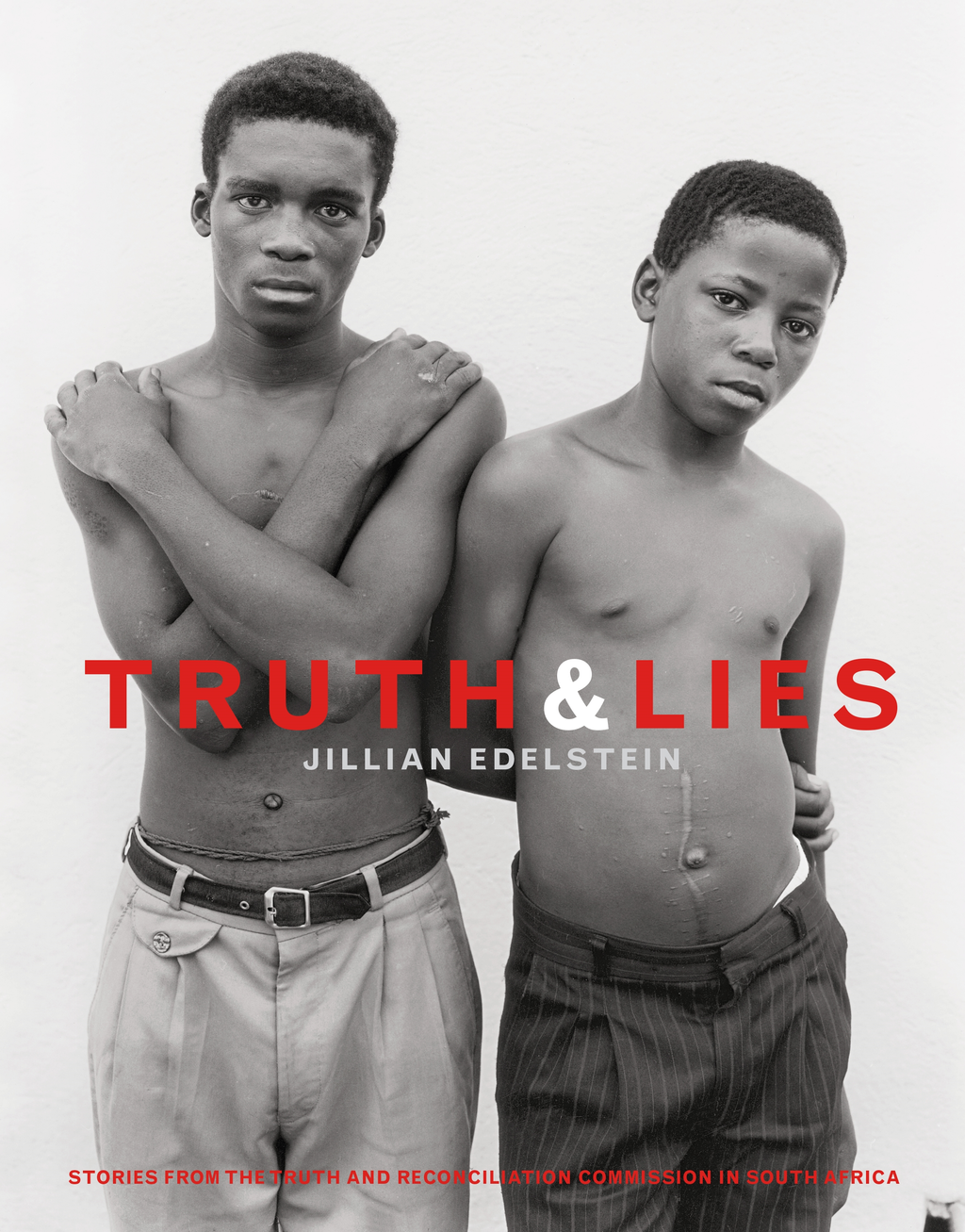 Truth And Lies Stories From The Truth And Reconcilliation Commission In South Africa