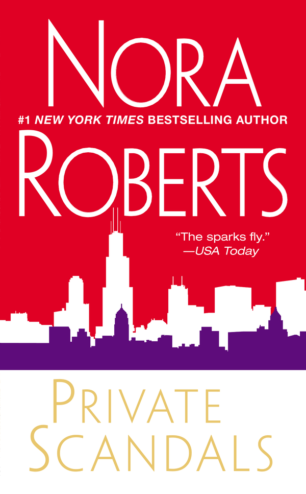 Private Scandals By: Nora Roberts