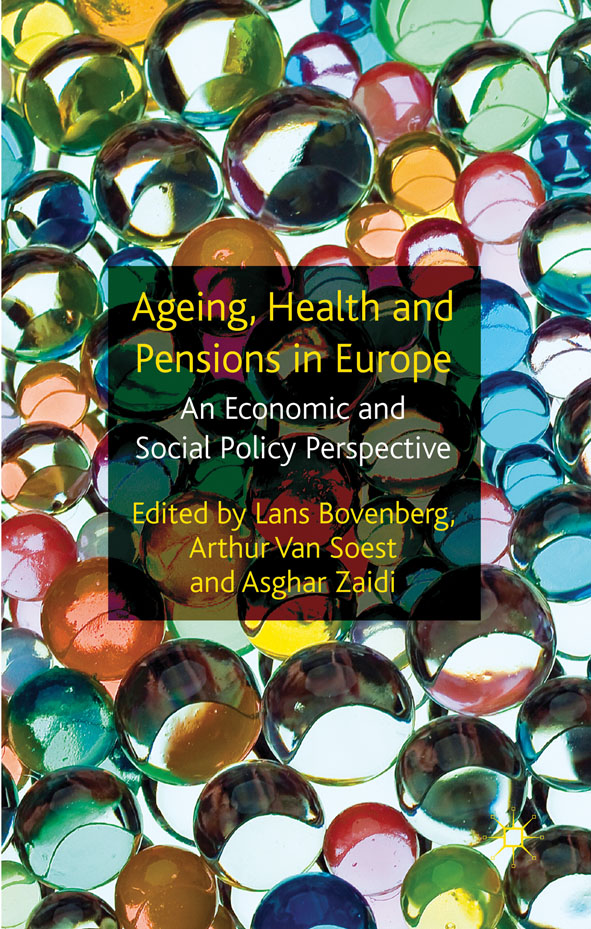 Ageing,  Health and Pensions in Europe An Economic and Social Policy Perspective