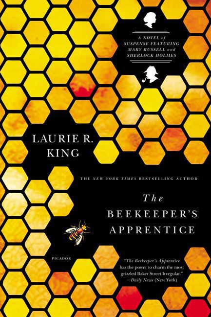 The Beekeeper's Apprentice By: Laurie R. King