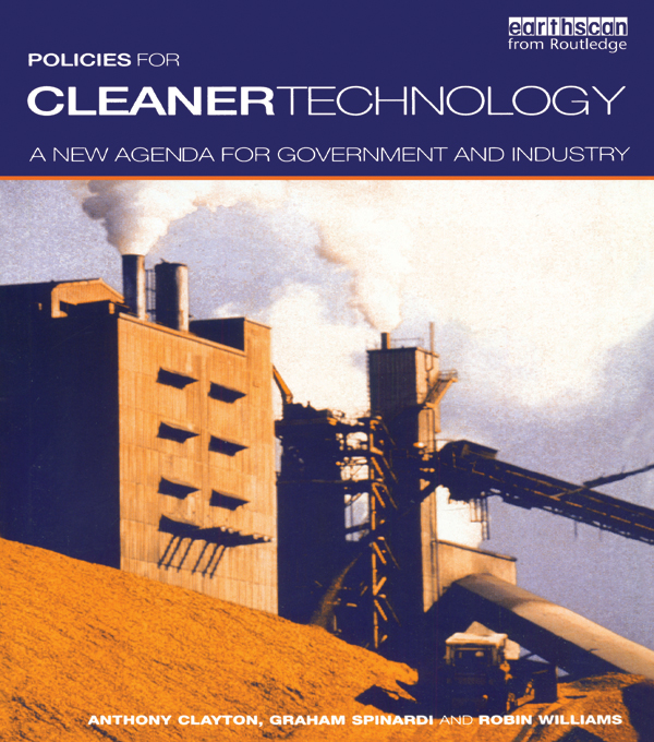 Policies for Cleaner Technology A New Agenda for Government and Industry