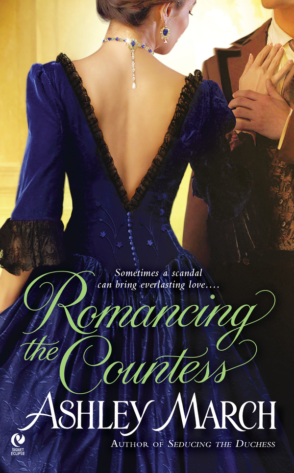 Romancing the Countess By: Ashley March