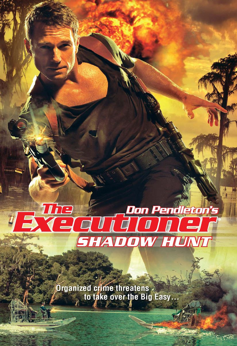 Shadow Hunt By: Don Pendleton