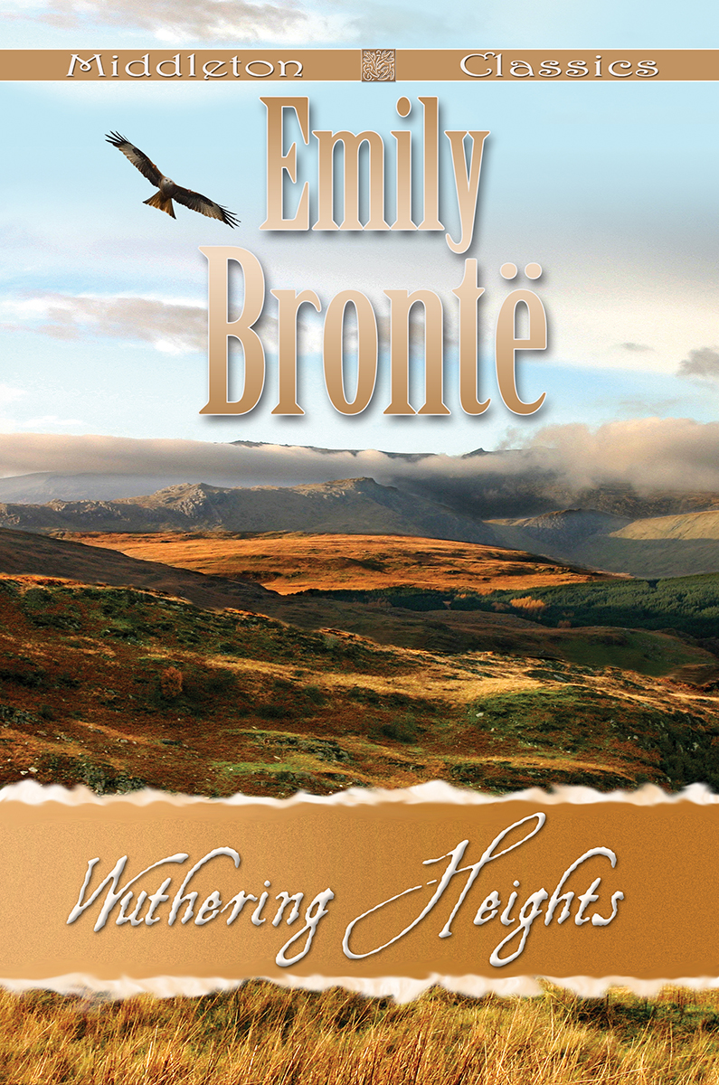 Bronte, Charlotte - Wuthering Heights (Middleton Classics)