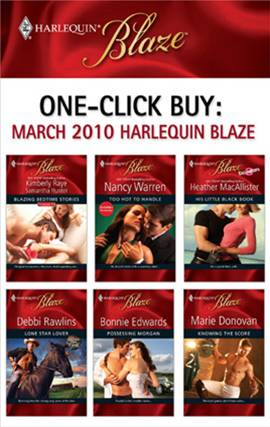 One-Click Buy: March 2010 Harlequin Blaze By: Bonnie Edwards,Debbi Rawlins,Heather MacAllister,Kimberly Raye,Nancy Warren,Samantha Hunter