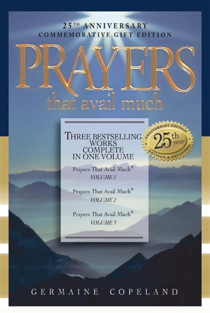 Prayers That Avail Much Commemorative By: Germaine Copeland