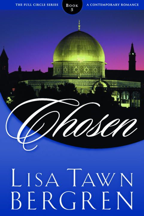 Chosen By: Lisa T. Bergren