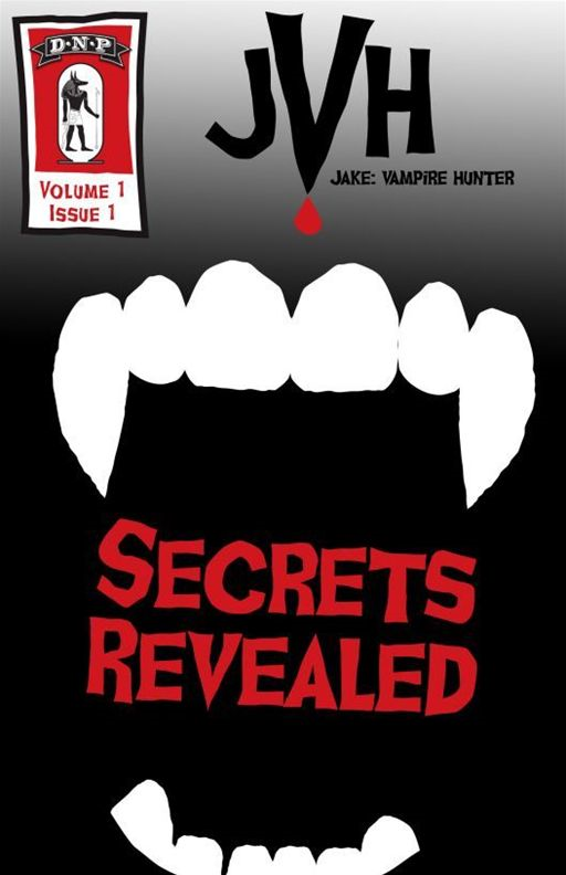Jake: Vampire Hunter: Secrets Revealed