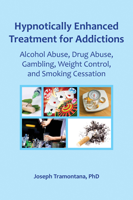 Hypnotically Enhanced Treatment for Addictions By: Joseph Tramontana