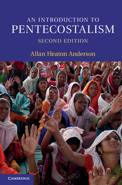 An Introduction to Pentecostalism Global Charismatic Christianity