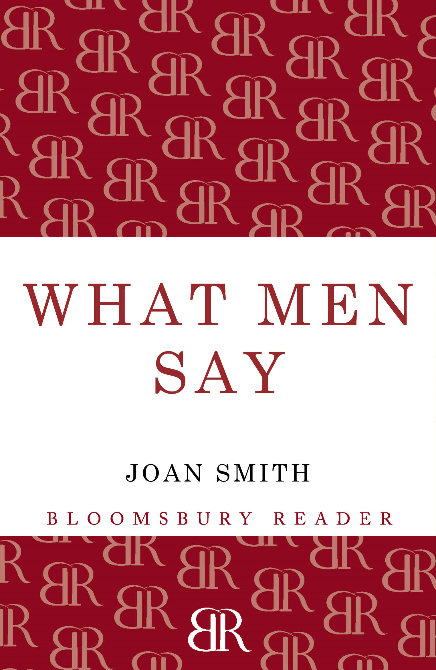 What Men Say By: Joan Smith