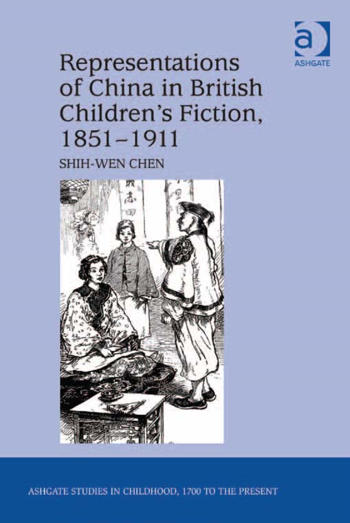 Representations of China in British Children's Fiction, 1851-1911