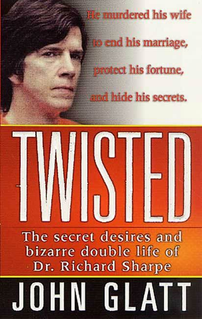 Twisted By: John Glatt