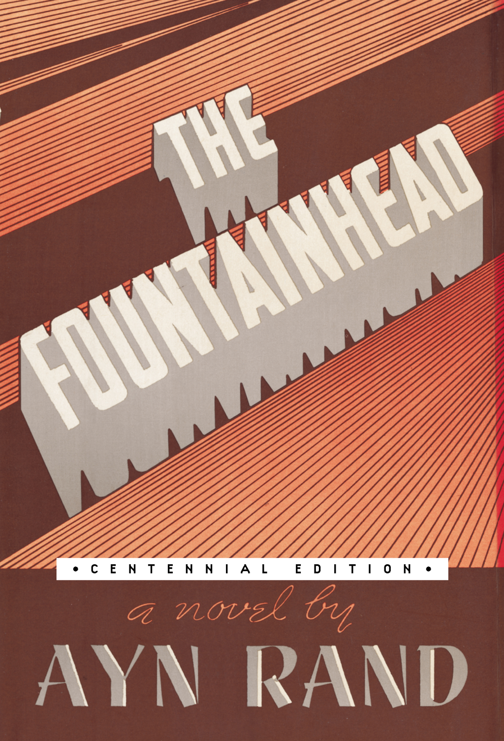 The Fountainhead By: Ayn Rand