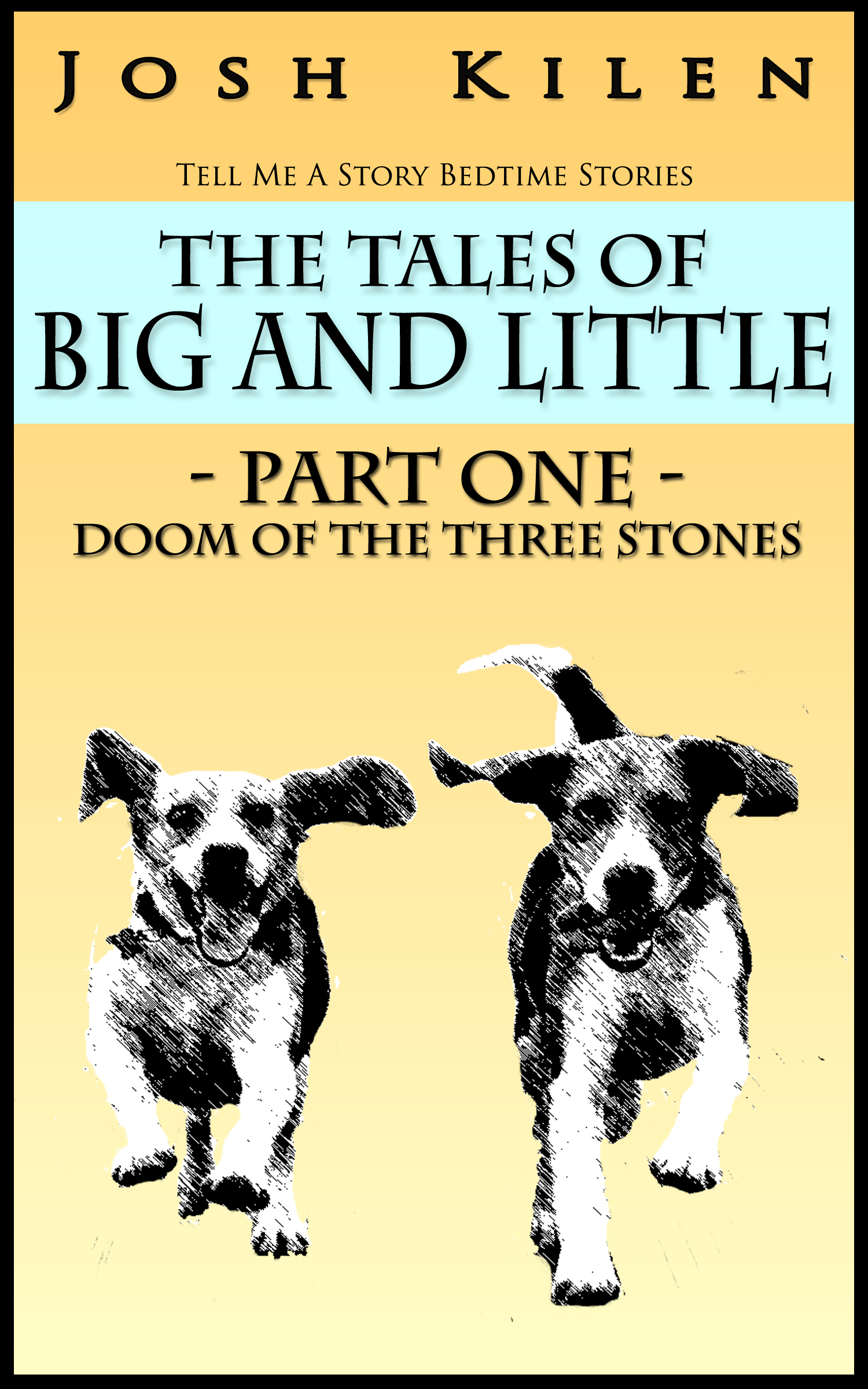 The Tales of Big and Little: Part One - Doom of the Three Stones