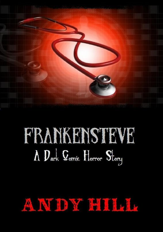 Frankensteve: A Dark Comic Horror Story