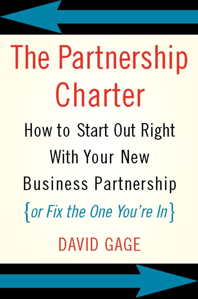 The Partnership Charter By: David Gage