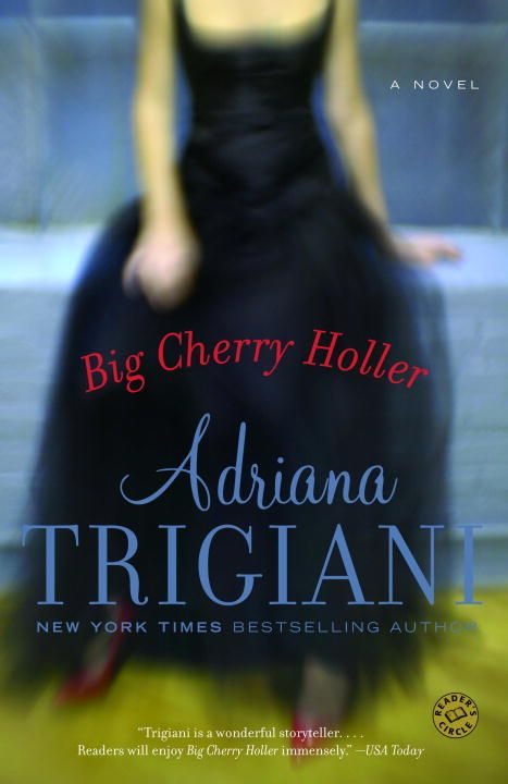 Big Cherry Holler By: Adriana Trigiani