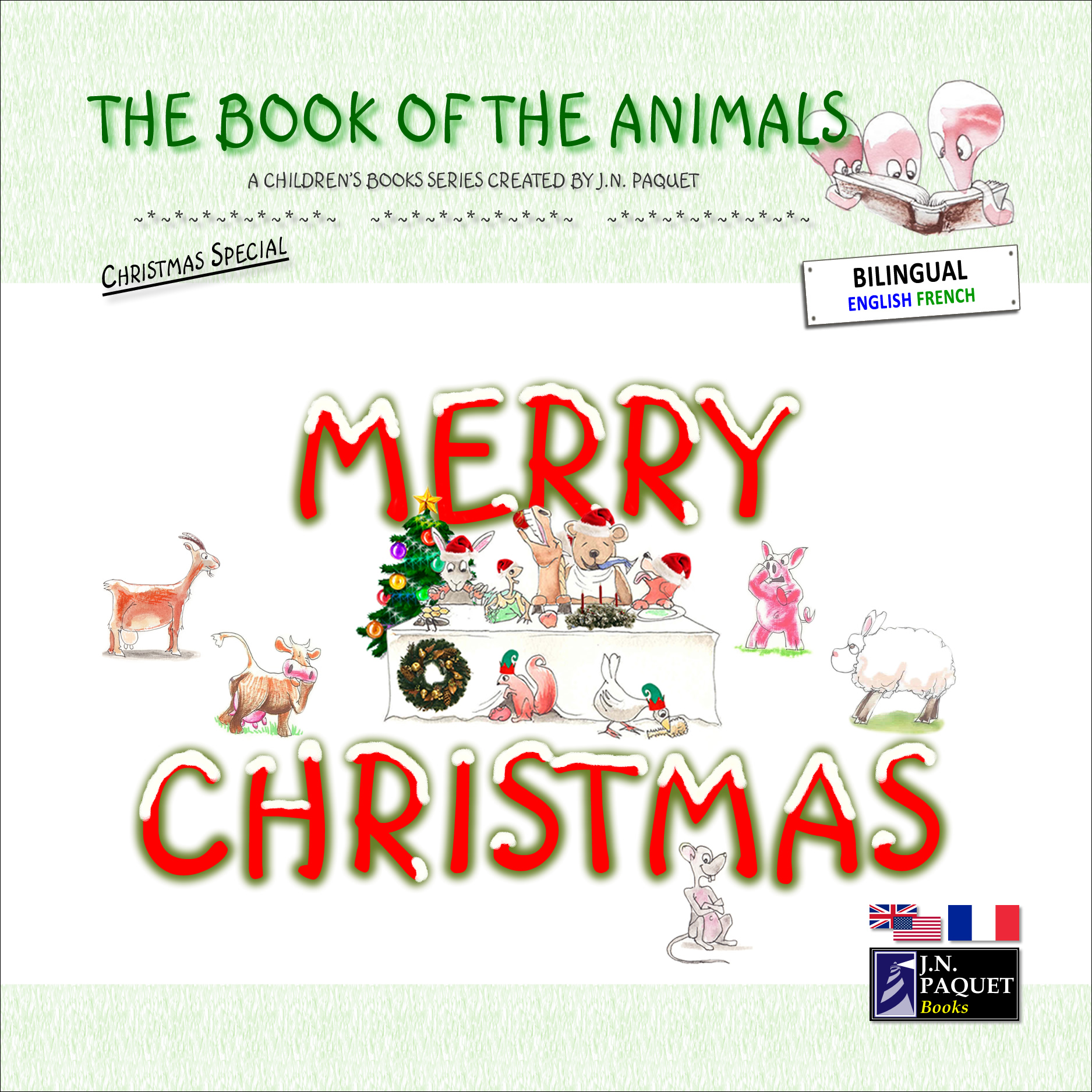 The Book of The Animals - Merry Christmas (Bilingual English-French) By: J.N. PAQUET