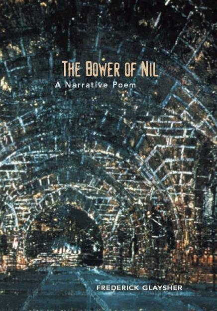 The Bower Of Nil. A Narrative Poem.