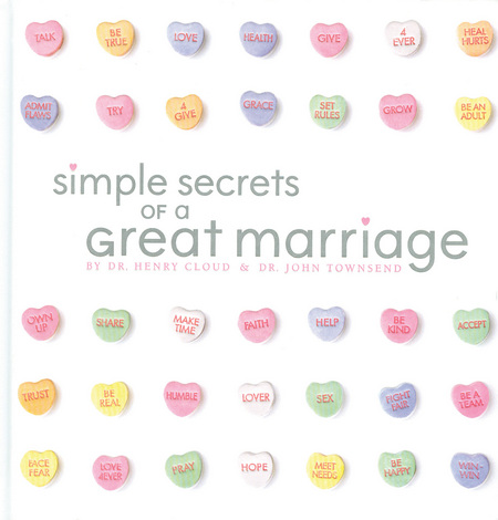 Simple Secrets of a Great Marriage By: Henry Cloud