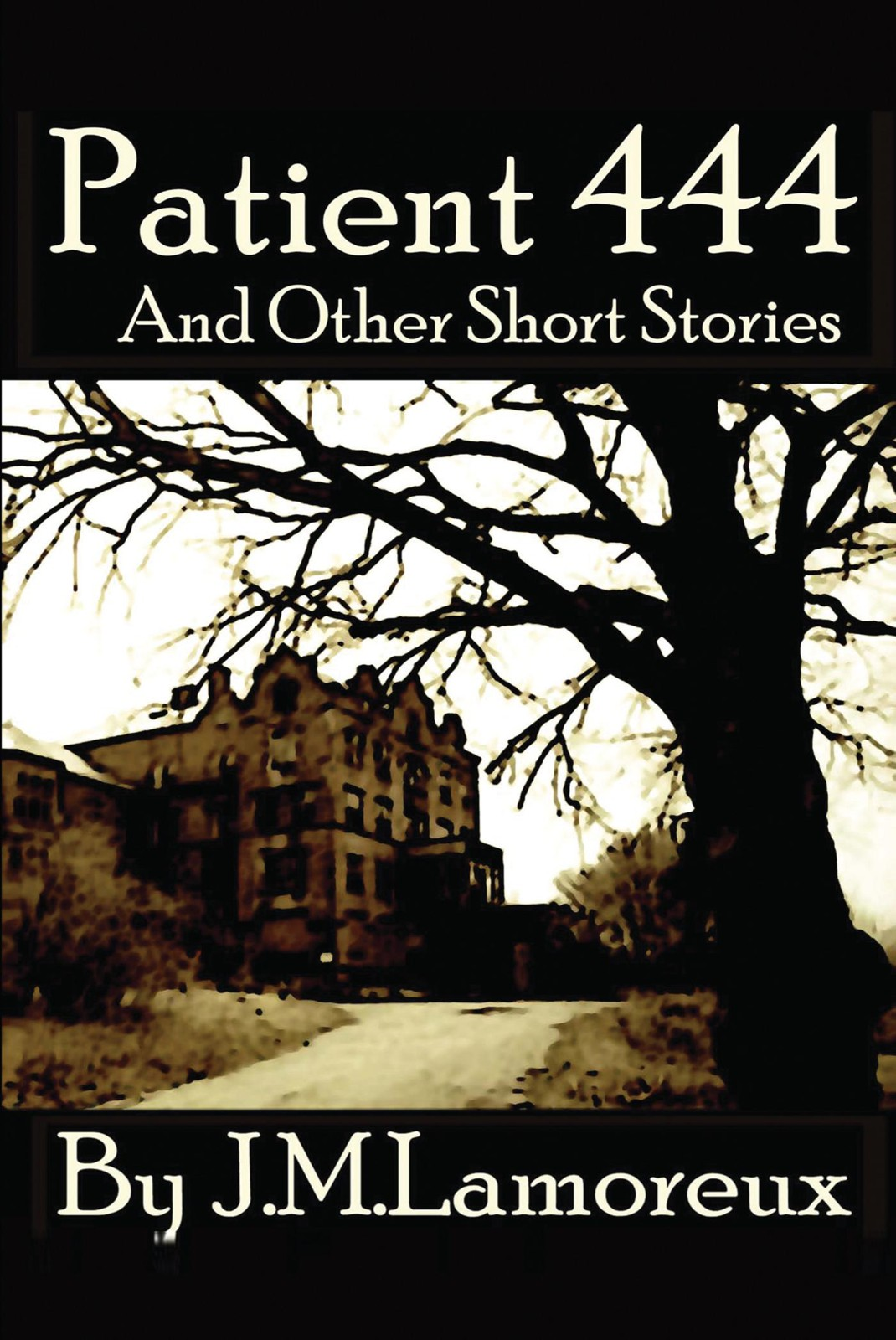 Patient 444 And Other Short Stories