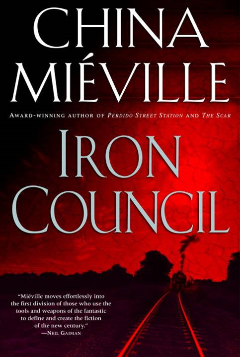 Iron Council By: China Mieville