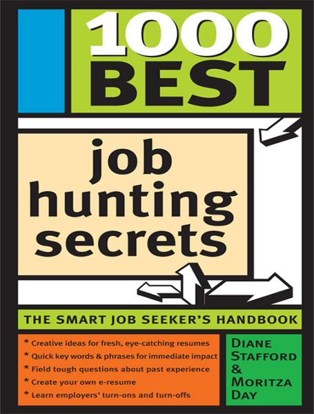 1000 Best Job Hunting Secrets By: Day, Moritza