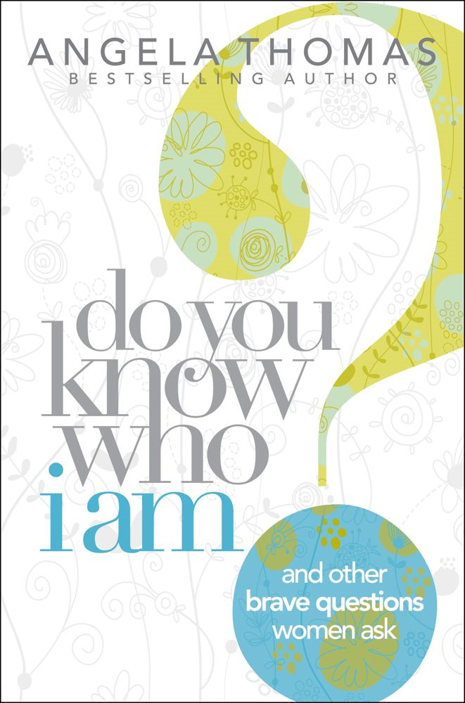 Do You Know Who I Am? By: Angela Thomas