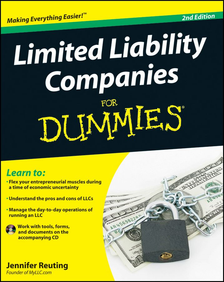 Limited Liability Companies For Dummies By: Jennifer Reuting