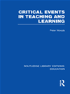 Critical Events In Teaching & Learning (rle Edu O):