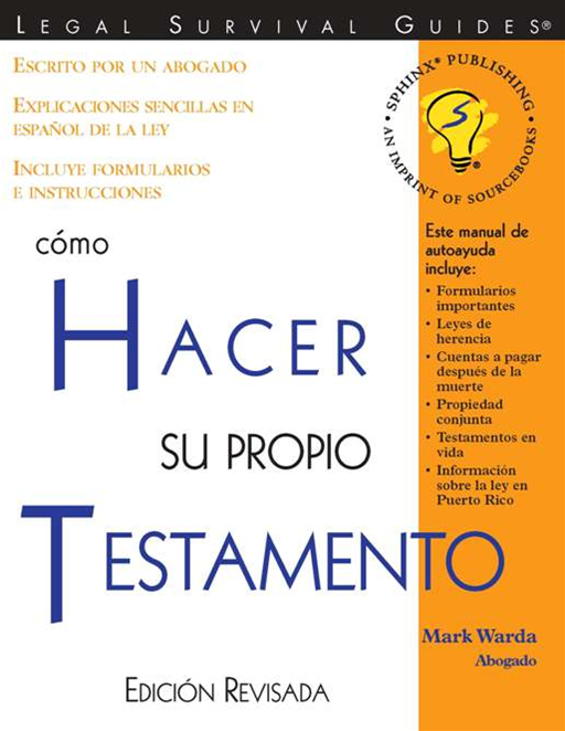 Cómo Hacer Su Propio Testamento: (How to Make Your Own Will, Spanish Edition) By: Mark Warda Warda