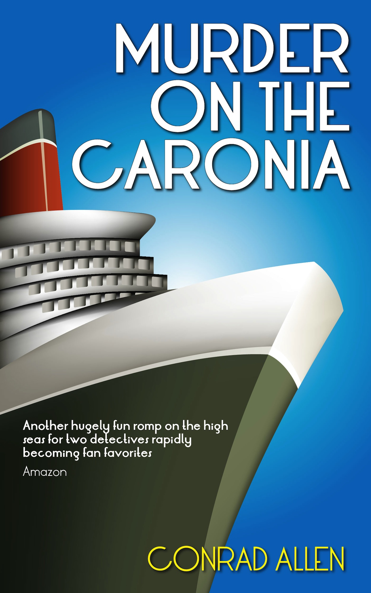 Murder on the Caronia By: Conrad Allen