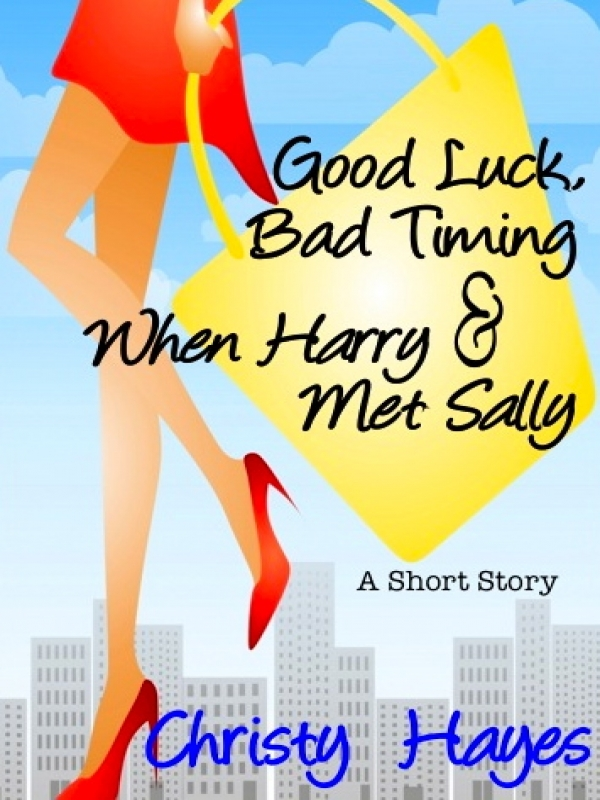 Good Luck, Bad Timing & When Harry Met Sally