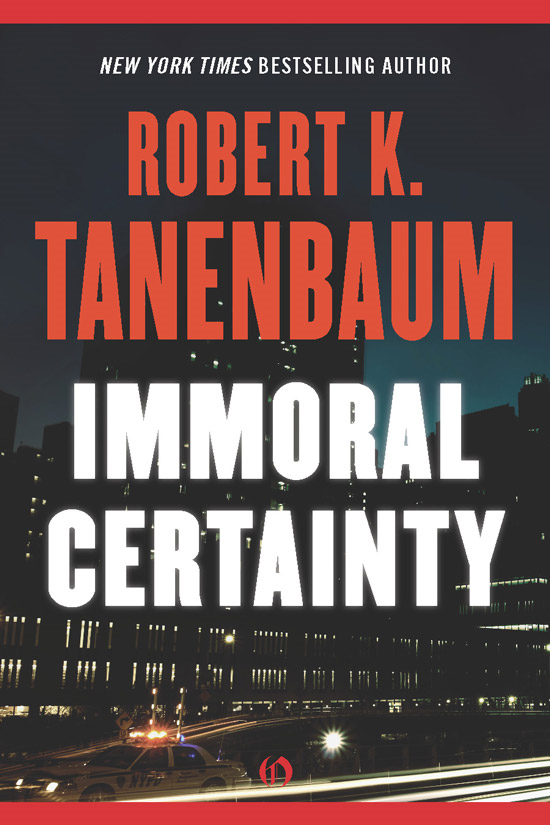 Immoral Certainty By: Robert K. Tanenbaum
