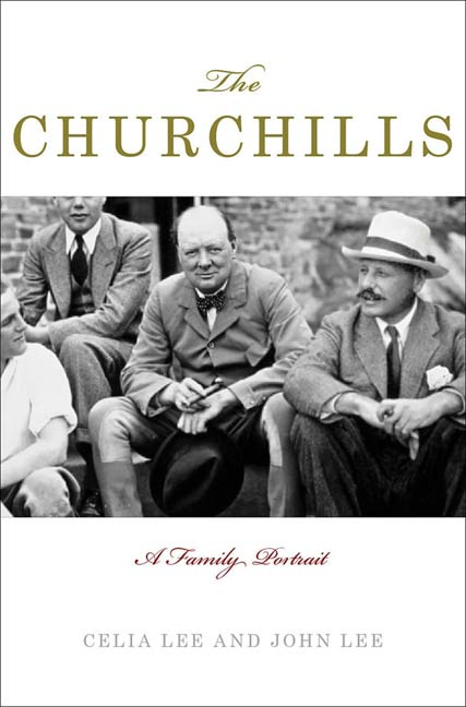 The Churchills By: Celia Lee,John Lee