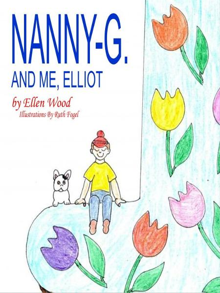 Nanny-G. and Me, Elliot
